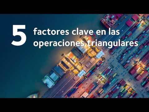 5 factores clave en las operaciones triangulares