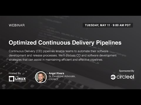 LF Live Webinar: Optimized Continuous Delivery Pipelines