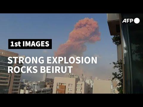 Strong explosion rocks Beirut | AFP