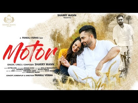 Motor-Sharry Mann Full Video Song With Lyrics | Mp3 Download