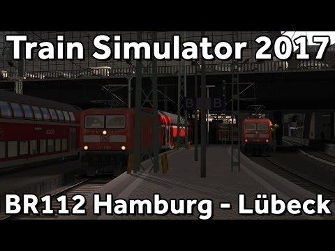 Train Simulator 2017: BR112.1 on Hamburg - Lübeck