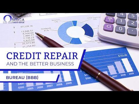 Credit Repair and The BBB (Better Business Bureau)