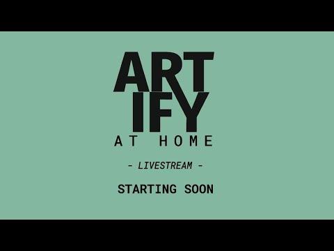 Artify at home - livestream