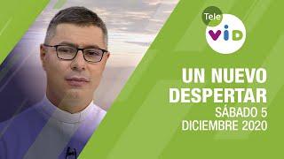 Un nuevo despertar ???? Sábado 5 de Diciembre 2020 ???? Padre Carlos Andrés Montoya - Tele VID