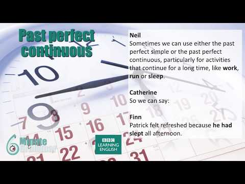 6 Minute Grammar: How to use the past perfect continuous