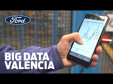 Big Data at Ford's Plant in Valencia Spain