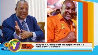 TVJ Smile Jamaica: Dayton Campbell Reappointed to Shadow Cabinet - January 8 2020