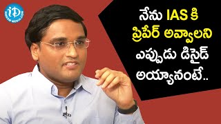 I decided to become an IAS officer during college - Addanki Sridhar Babu | Dil Se with Anjali - IDREAMMOVIES
