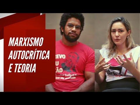 Marxismo, autocrítica e teoria - parte 2
