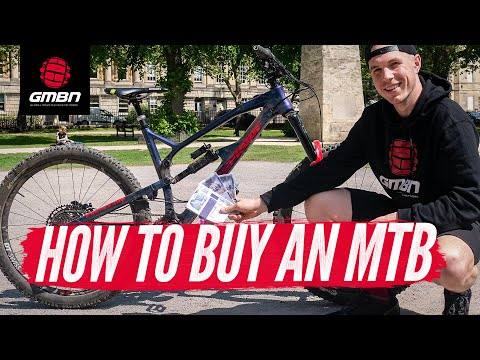 How To Buy A Mountain Bike | Choosing The Right Bike