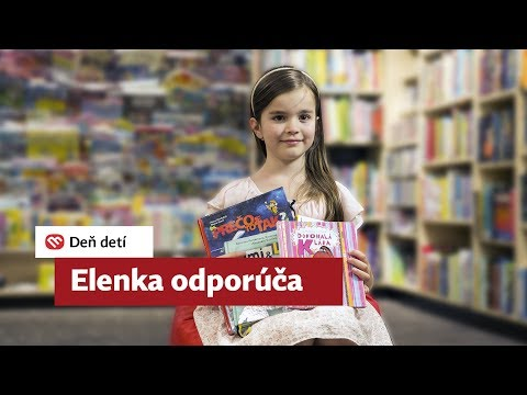 Deň detí: Elenka odporúča