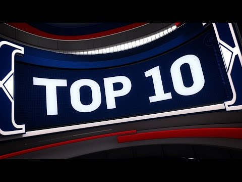 Top 10 Plays Of The Night | 02.26.17