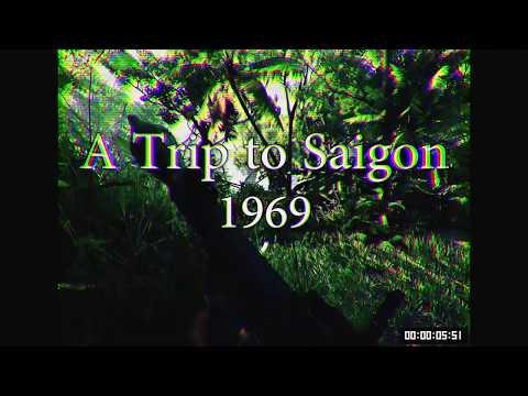 A Trip To Saigon (1969)