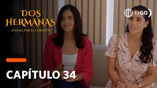 Dos Hermanas: Mery y Paty hicieron su prueba de AND con ayuda de Noelia (Capítulo 34)
