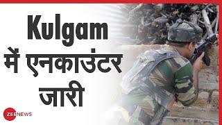 J&K: Kulgam में सुरक्षाबलों ने आतंकवादियों को घेरा   Encounter underway in Kulgam - ZEENEWS