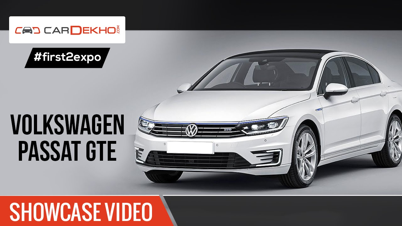 #first2expo | Passat GTE | Showcase Video | CarDekho@AutoExpo2016