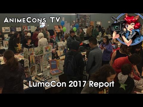 LumaCon 2017 Report - AnimeCons TV