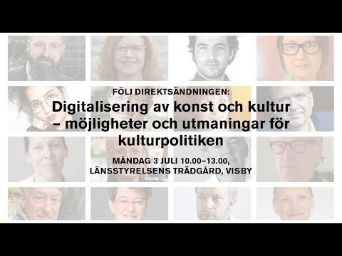 Digitalisering av konst och kultur – möjligheter och utmaningar för kulturpolitiken.