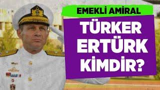 TÜRKER ERTÜRK KİMDİR? #TürkerErtürk