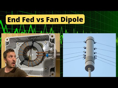 End Fed or Fan Dipole Antenna - Which One Should You Use?