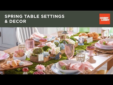 Spring Table Settings & Decor | Hobby Lobby®