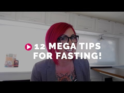 12 GAME-CHANGING Tips for Fasting!
