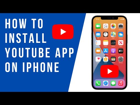 How to Install YouTube App on iPhone (2021)