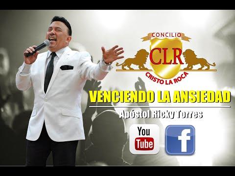 VENCIENDO LA ANSIEDAD - Apóstol Ricky Torres