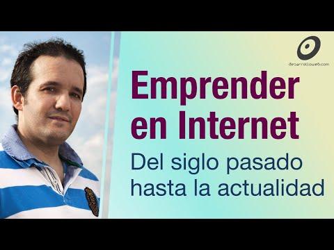 Emprendimientos en Internet, desde el inicio a la actualidad
