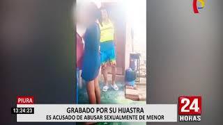 Piura: menor de 12 años graba a padrastro que la acosaba