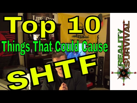 Top 10 Things That Could Cause SHTF