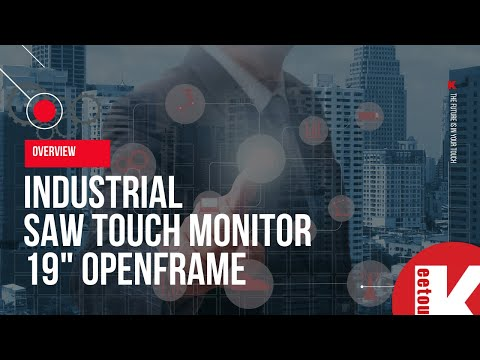 Keetouch: Industrial SAW touch monitor 19