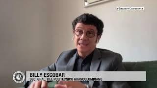 La otra cara de la moneda con Billy Escobar, secretario general del Politécnico Grancolombiano