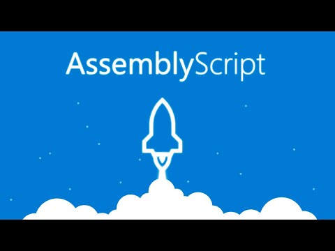 WebAssembly -- AssemblyScript