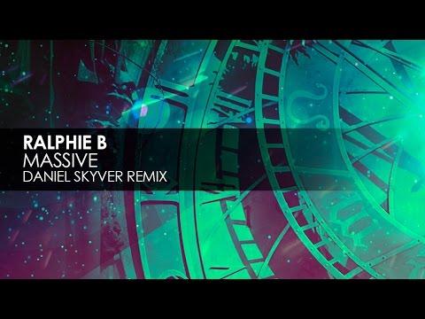 Ralphie B - Massive (Daniel Skyver Remix)
