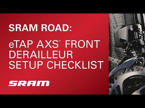 SRAM ROAD: eTap AXS Front Derailleur Setup Checklist