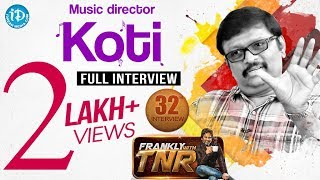 Music Director Koti  Frankly With TNR