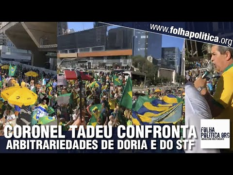 Coronel Tadeu se une ao povo nas ruas em apoio a Bolsonaro e confronta arbitrariedades de Doria e...
