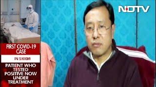 Sikkim Reports First Case Of Coronavirus - NDTV