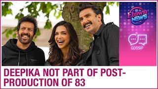 Deepika Padukone NOT involved in the post-production of Ranveer Singh and Kabir's film 83 - ZOOMDEKHO