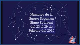 Predicción Zodiacal del 23 al 29 de Febrero del 2020 (Números de la suerte, Zodiaco de la Suerte)