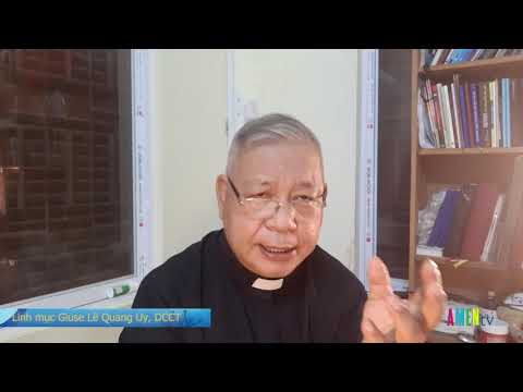 LHS Thứ Tư Chúa Nhật VI PS: THẦN KHÍ SẼ ĐƯA ANH EM ĐẾN SỰ THẬT TOÀN VẸN -Lm Giuse Lê Quang Uy, DCCT