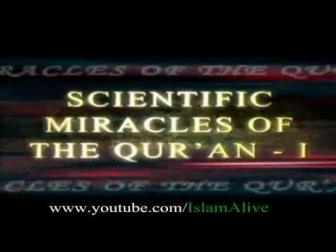 Miracles of Qur'an accepted by non-muslim Scientists (Reuploaded)