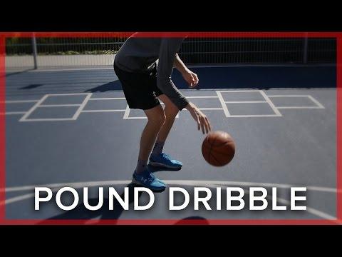 Pound Dribbling   Basketball Skills