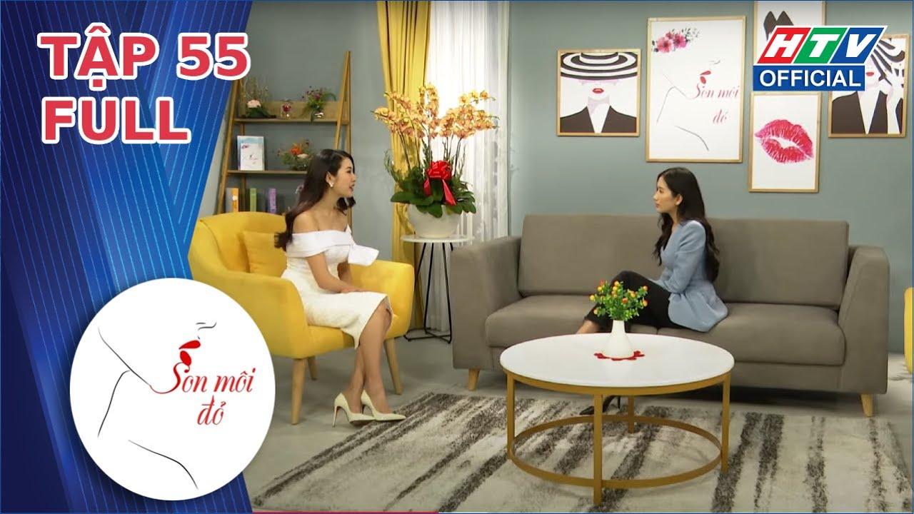 SON MÔI ĐỎ | Nắm bắt cơ hội với diễn viên Vân Anh - Thủy Thị Màu | SMD - TẬP 55 FULL | 25/2/2021
