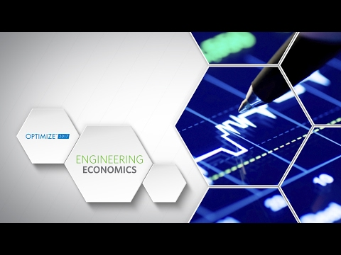 OPTIMIZE 2017 - Engineering Economics Track Preview
