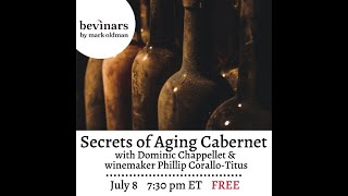 Secrets of Aging Wine with Chappellet Winery | Bevinars by Mark Oldman