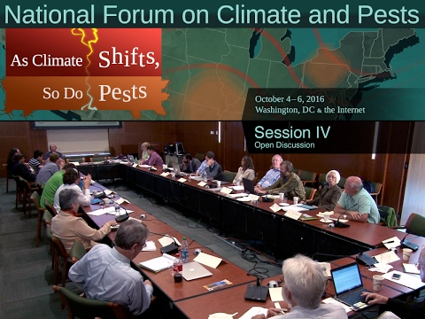 National Forum on Climate and Pests: Session IV: Open Discussion