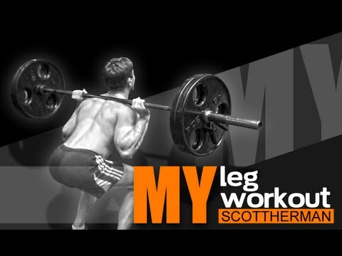 My Leg Workout- Scott Herman