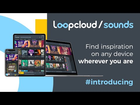 Loopcloud Sounds - Find inspiration on any device ,wherever you are